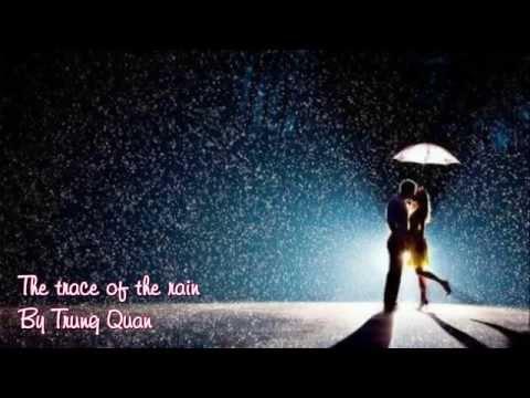 [Vietnamese song - Engsub] Dấu mưa - The traces of the rain - By Trung Quân