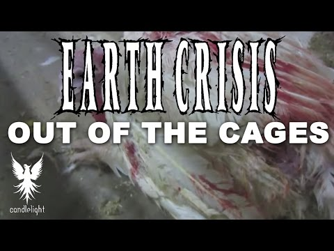 Earth Crisis - Out Of The Cages [Lyric video]