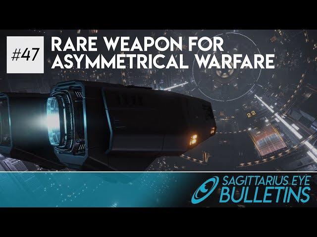 Sagittarius Eye Bulletin - Rare Weapon for Asymmetrical Warfare