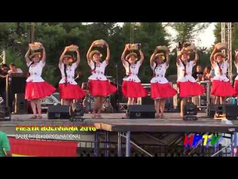 FOLKLORE BOLIVIANO - BALLET FOLKLÓRICO NACIONAL DE BOLIVIA - FIESTA BOLIVIANA 2016