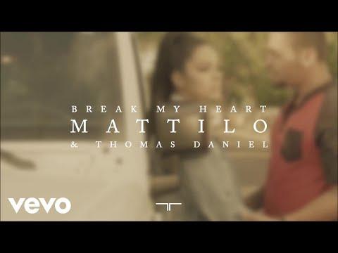 Mattilo - Break My Heart (Audio) ft. Thomas Daniel