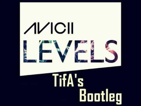 Avicii - Levels (TifA's Bootleg)