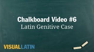 Latin Genitive Case | Visual Latin Chalkboard #6