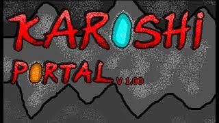 Karoshi Portal Walkthrough