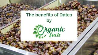 12 Proven Benefits of Dates | Organic Facts