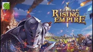Legend Rising Empire (by NetEase Games) - Android Gameplay FHD