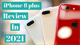 iPhone 8 Plus Should You Buy In 2021 Apple iphone 8 plus Review in 2021
