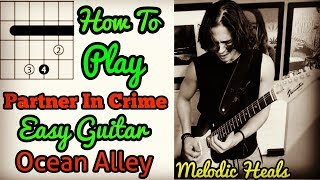 How To Play Partner In Crime Easy Guitar Lesson Ocean Alley - Tutorial Para Guitarra