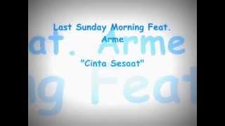 Cinta Sesaat - L.S.M. feat. Arme