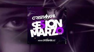 🔊 06 SESSION MARZO 2019 DJ CRISTIAN GIL 🎧