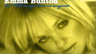 Don't Tell Me You Love Me Anymore - Emma Bunton