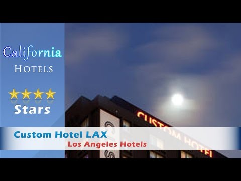 Custom Hotel LAX, a Joie de Vivre Boutique Hotel, Los Angeles Hotels - California
