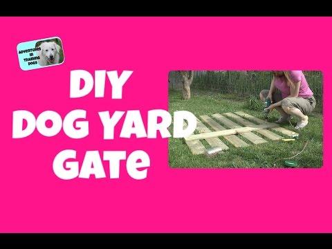 DIY Dog Yard Gate