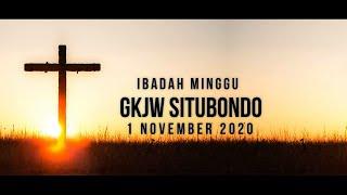 Ibadah Minggu GKJW Situbondo || Menghidupi Teladan Kristus || 1 Nopember 2020