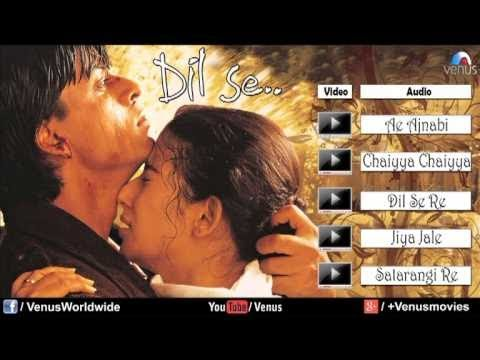 Dil Se Audio Jukebox | Shahrukh khan, Manisha Koirala |