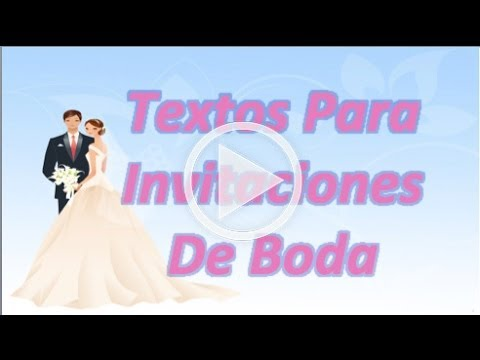 Textos Originales Para Invitaciones De Boda Youtube