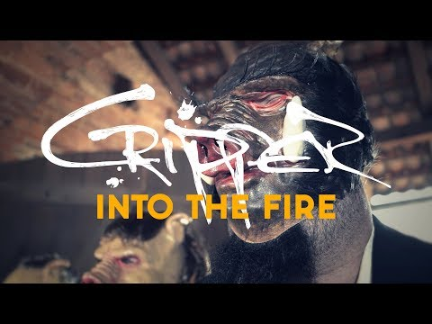 "Cripper ""Into the Fire"" (OFFICIAL VIDEO)"