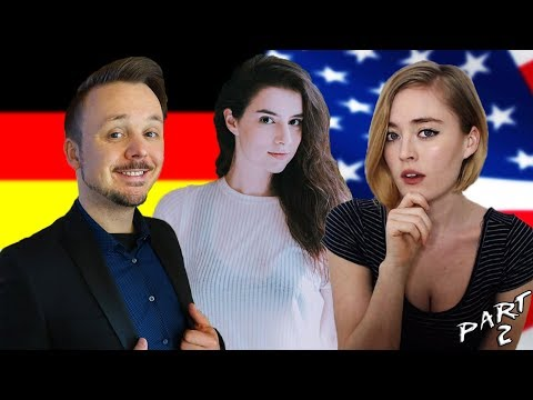 2 American Girls Discuss Germany and USA Stereotypes With A German Guy   Get Germanized   Part 2