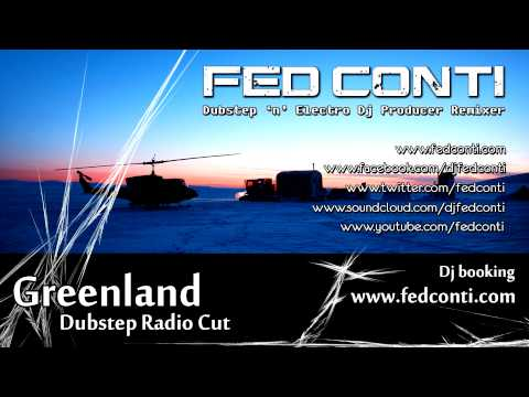 Fed Conti - Greenland (Dubstep Radio Cut) | Ukf 1080p [HQ] 3