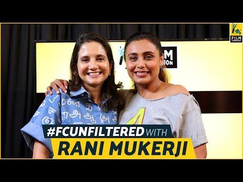 Rani Mukerji Interview With Anupama Chopra | Hichki | FC Unfiltered