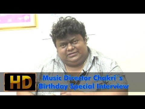 Music Director Chakri`s Birthday Special Interview - Exclusive