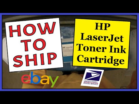 How To Ship An HP LaserJet Toner Cartridge Ink | Safe, Easy & Cheap | USPS Parcel Select Shipping