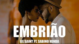 LIL SAINT ft. SABINO HENDA  EMBRIÃO (remix) B26 VIDEO OFICIAL