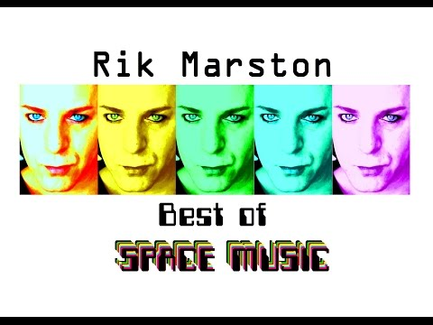 Rik Marston Best of Space Music 2017 Ambient New Age Synthesizer like Vangelis Sci-Fi