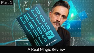 Calculated Thoughts By Doug Dyment Review. Part 1.