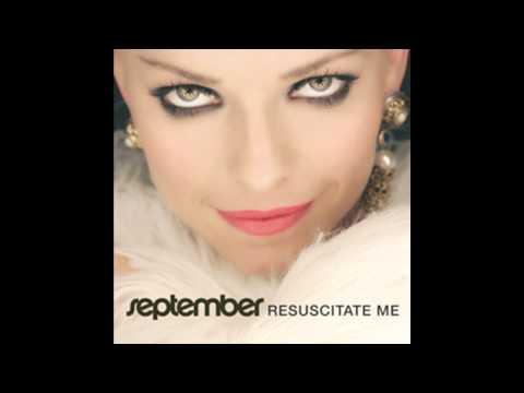 Resuscitate Me (Buzz Junkies Club Remix) - September