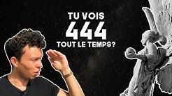 444 Qu'est-ce que ca veut dire !? (Numérologie)
