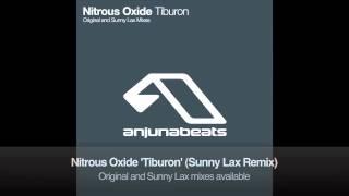 Nitrous Oxide - Tiburon (Sunny Lax Remix)