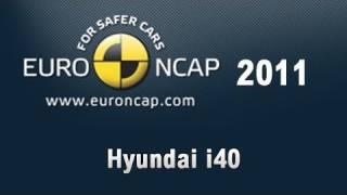 Hyundai i40 Crash Test 2011 смотреть