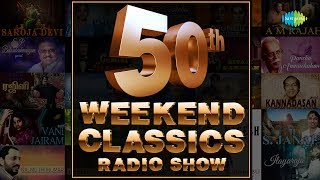 Video 50th Week of Weekend Classic Radio Show | Top 50 | Tamil | HD Songs | RJ Mana download MP3, 3GP, MP4, WEBM, AVI, FLV April 2018