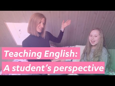 How to teach English: A student's perspective - #4