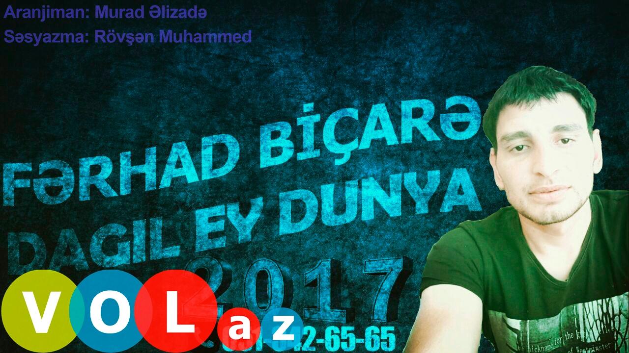 Ferhad Bicare Dagil Ey Dunya 2017 Youtube
