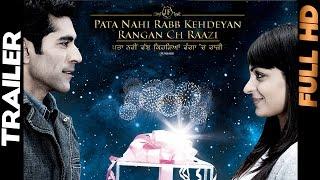 Pata Nahi Rabb Kehdeyan Rangan Ch Raazi - Trailer [Daddy Mohan Record]