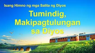 "Tagalog Christian Song With Lyrics | ""Tumindig, Makipagtulungan sa Diyos"""