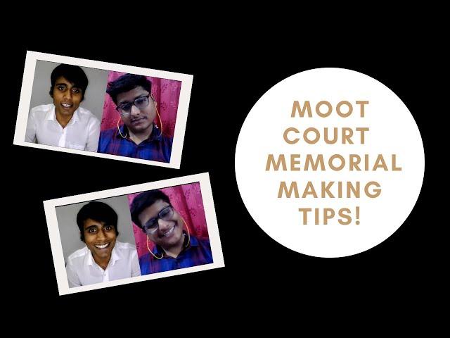 Moot Court Memorial Tips in 3 minutes