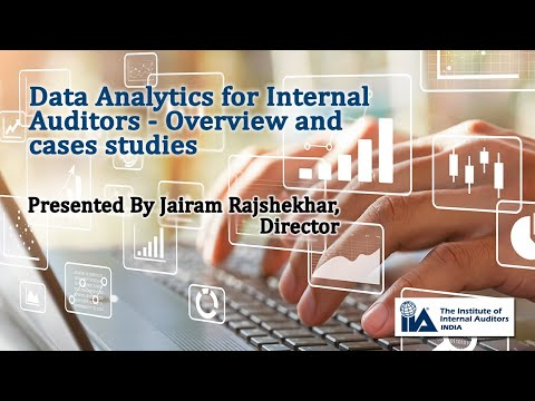 Data Analytics For Internal Audit - Overview And Case Studies | IIA India