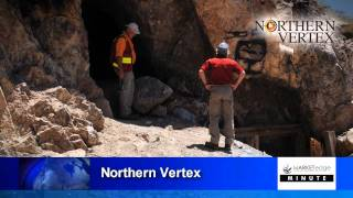 Northern Vertex - Chief Geologist Robert Thompson - Market Edge Media Minute