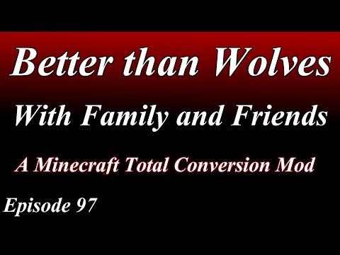 BTW - With Family and Friends - Episode 97 - Company at Last!