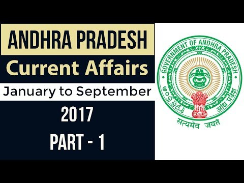 Andhra Pradesh GK & Current Affairs 2017 - Part 1 - January to September - APPSC Group 1 & 2 Police