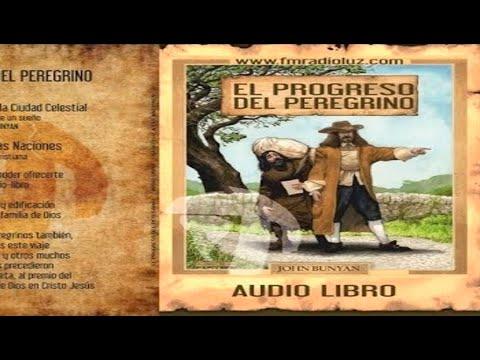 COMPLETO El Progreso del Peregrino (Audio Libro - MP3) COMPLETO