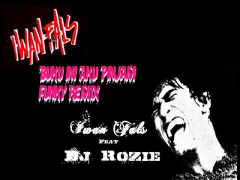 Buku Ini Funky remix (Iwan Fals) By Dj rozie