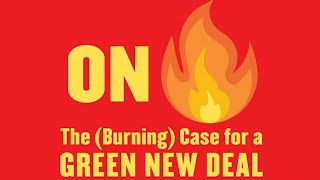 On Fire: The (Burning) Case For A Green New Deal w/ Naomi Klein
