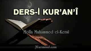 Ders-i Kur'an'î (Kur'an Dersleri)