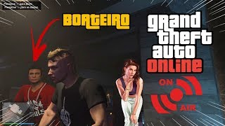 ||LIVE|| GTA V ONLINE // BOATOS NA BOATE DO SCORPION ((PS4))