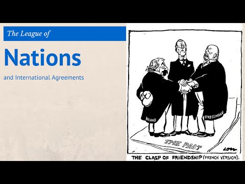 4: GCSE History - League of Nations & International Agreemen