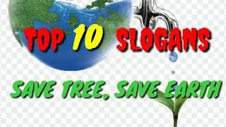 Save Tree Save Earth Status  Top 10 slogans
